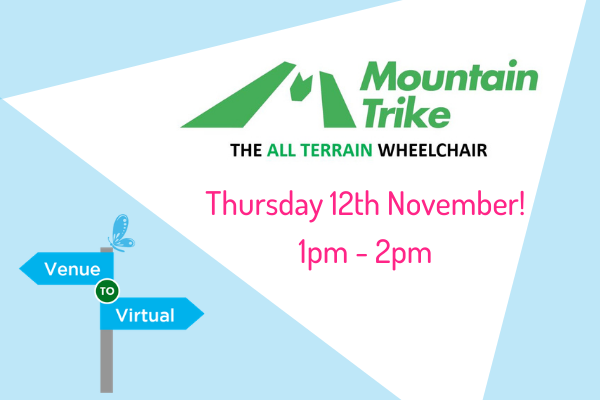 Mountain Trike, all terrain wheelchair company will take part in Kidz to Adultz Exhibitions Venue to Virtual Event!